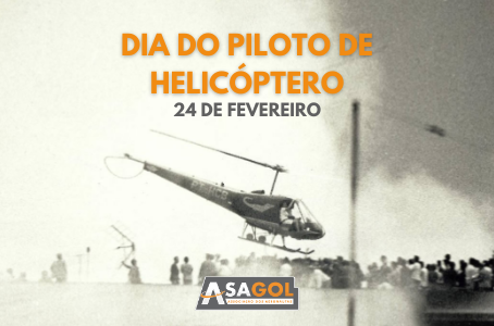 24 de Fevereiro | Dia do Piloto de Helicóptero