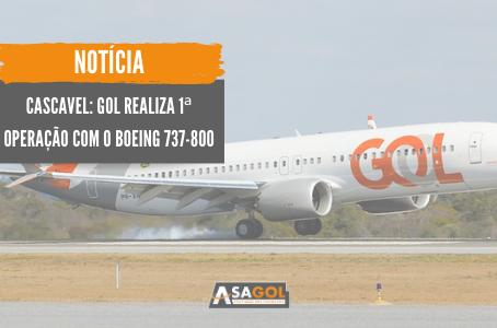 Cascavel: GOL realiza 1ª operação com o Boeing 737-800