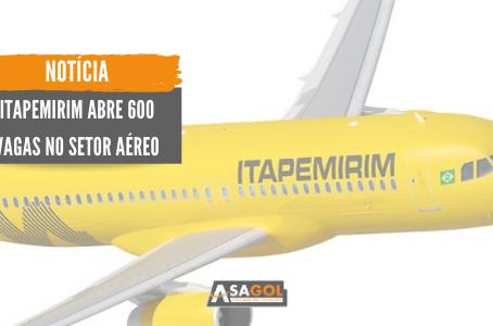 Itapemirim abre 600 vagas no setor aéreo