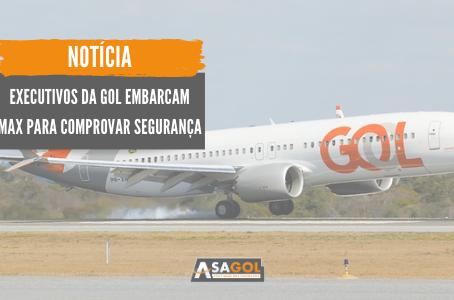 Executivos da GOL embarcam no 737 MAX para comprovar segurança