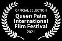 OFFICIAL SELECTION - Queen Palm Internat