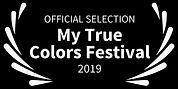 OFFICIAL SELECTION - My True Colors Fest