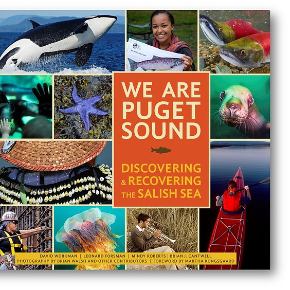 We Are Puget Sound: Building a Peoples Movement for the Salish Sea