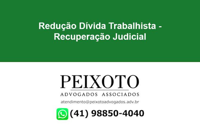 Redução Dívida Trabalhista - Recuperação Judicial