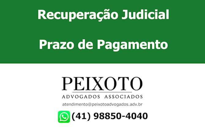 Recuperação Judicial - Prazo de Pagamento