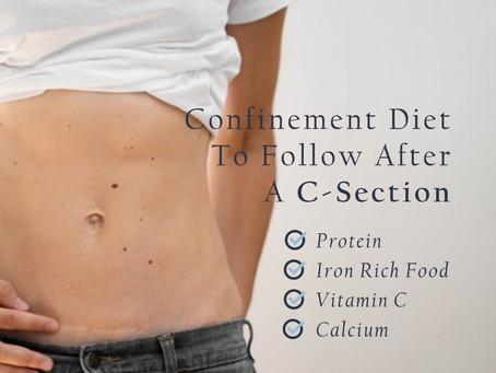 C-Section: A Confinement Diet to follow