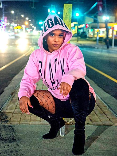 Legally B.L.A.C.K. Hoodie Pink