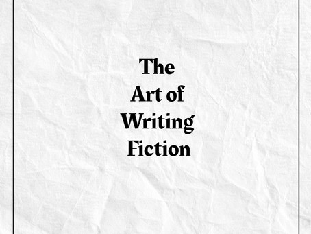 The Art of Writing Fiction - An Endless journey