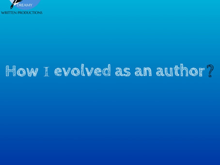 How I evolved as an author?