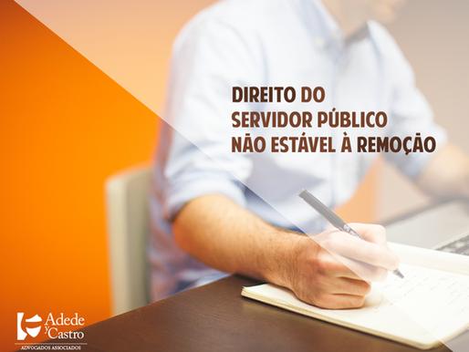 Direito do servidor público não estável à remoção
