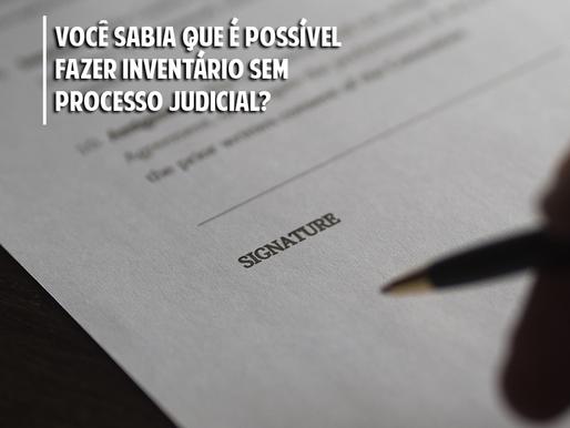 Você sabia que é possível fazer inventário sem processo judicial?