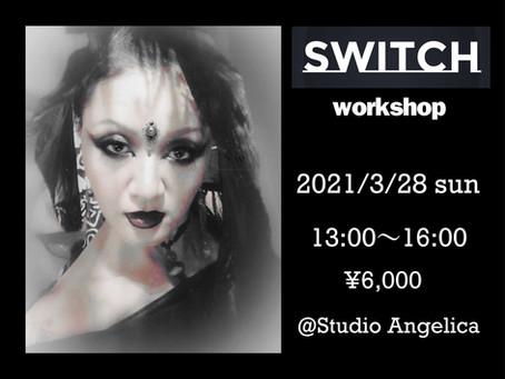 【Switch ワークショップ(振付)】