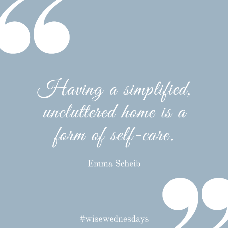 Having a simplified, uncluttered home is