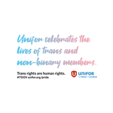 Unifor celebrates the lives of trans and non-binary members