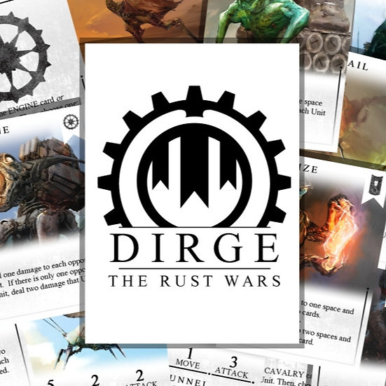 Dirge: The Rust Wars.  Print and Play.
