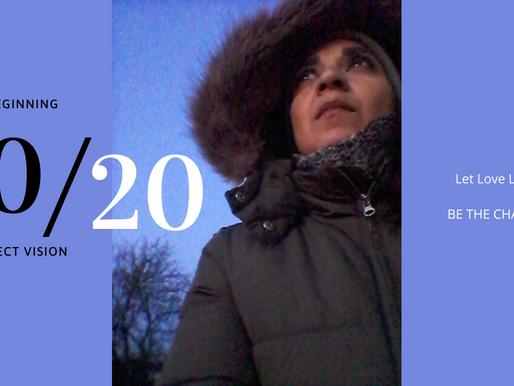 2020: Perfect Vision