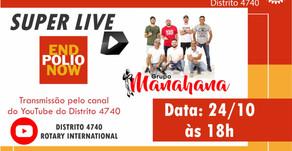 Rotary Distrito 4740 promove Super Live sobre a Pólio