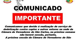 Dedetização é iniciada e sessão legislativa de São Carlos é remarcada para dia 9/12