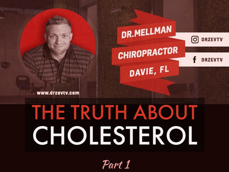 The Truth About Cholesterol-Part 1