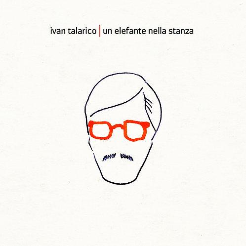 CD Ivan Talarico - Un elefante nella stanza