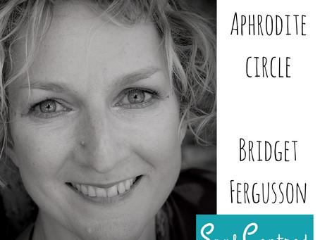 Bridget Ferguson-The Aphrodite Empowerment Circle