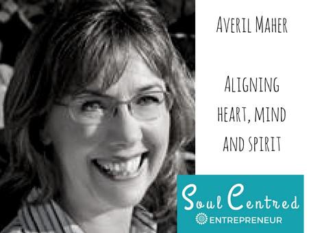 Averil Maher - Aligning heart, mind and spirit