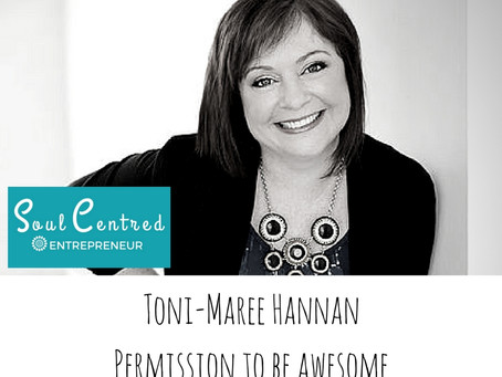 Toni-Maree Hannan - Permission to be awesome!