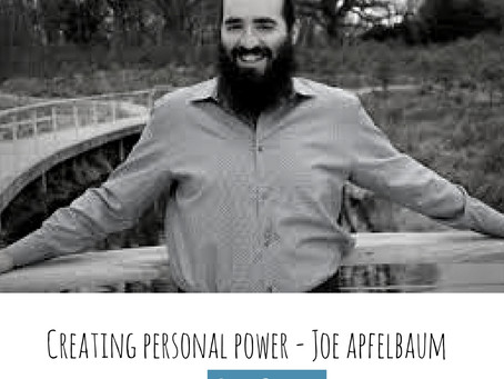 Joe Apfelbaum-Creating personal power