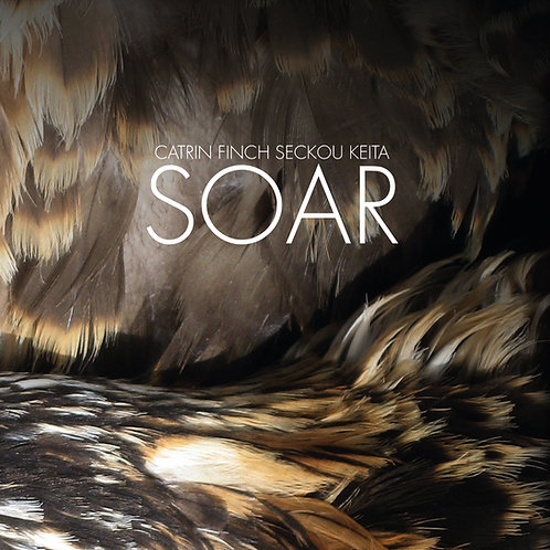 Catrin Finch & Seckou Keita: SOAR CD
