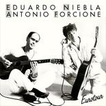 Eduardo Niebla + Antonio Forcione - Eurotour