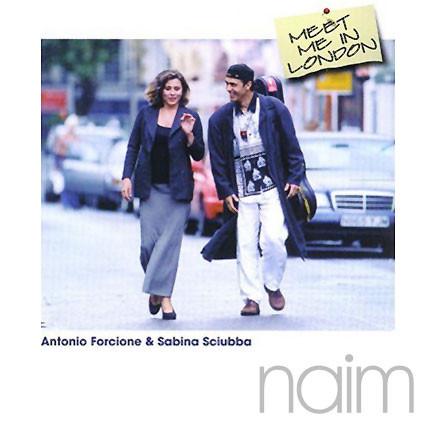 Antonio Forcione & Sabina Sciubba - Meet Me In London