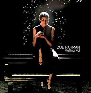 Zoe Rahman - Melting Pot