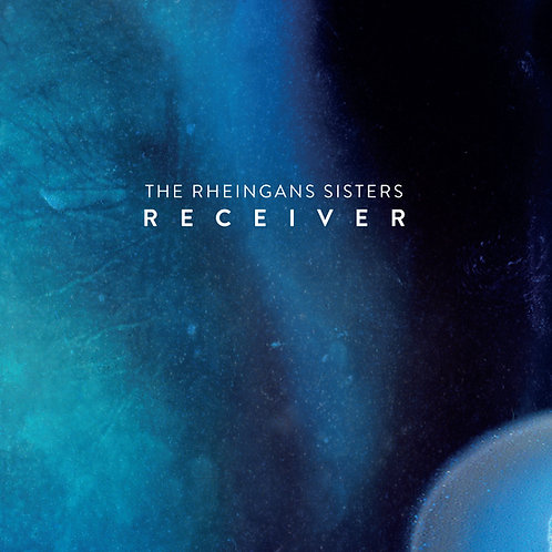 The Rheingans Sisters: Receiver CD