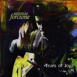 Antonio Forcione - Tears Of Joy