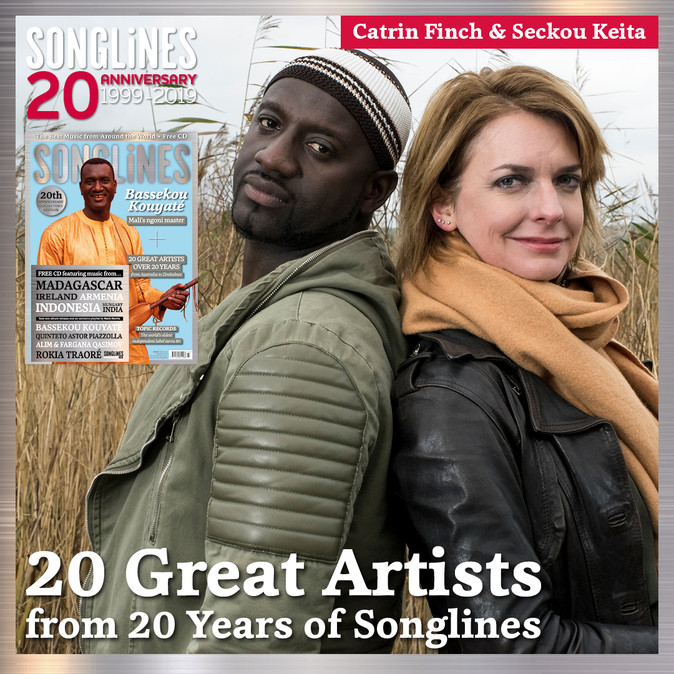 Catrin and Seckou included in Songlines Magazine 20 Great artists feature in new edition #145 - out
