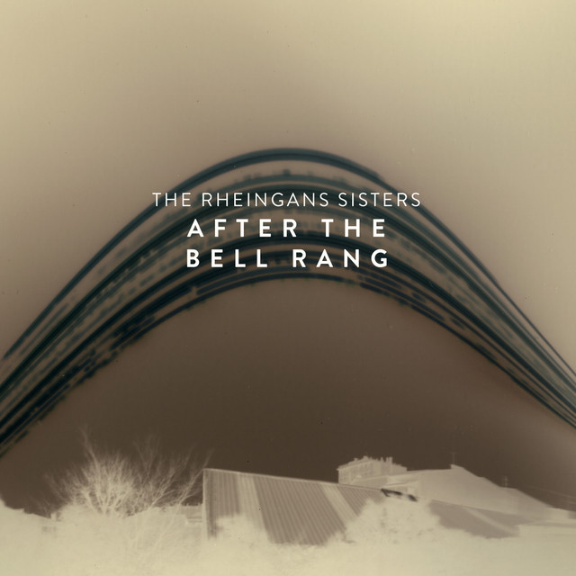 New Rheingans Sisters single 'After The Bell Rang' releasing 16th October