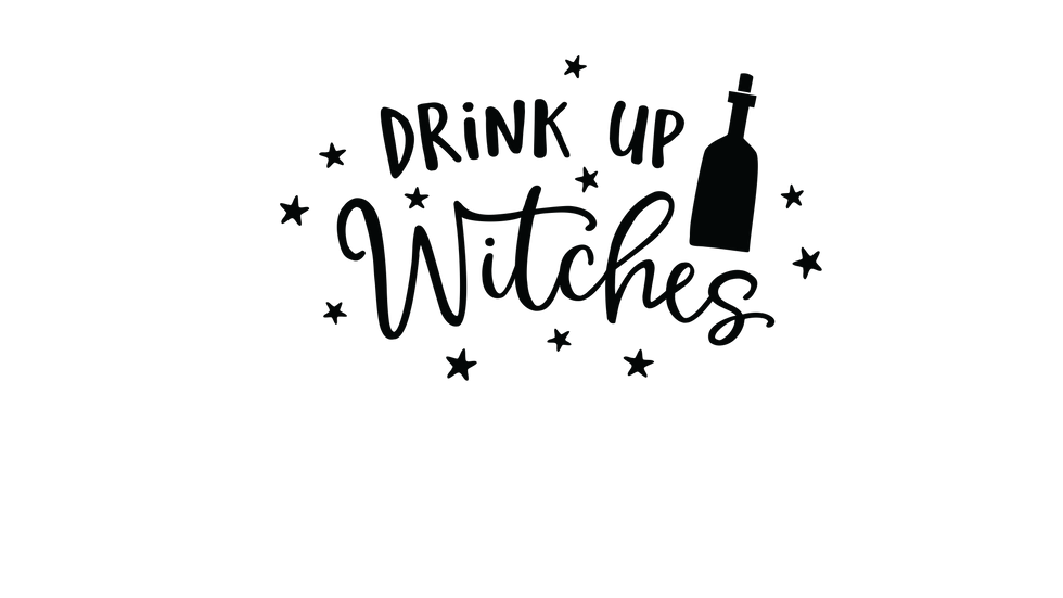 Drink up Witches Sign Decal