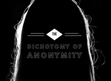 The Dichotomy of Anonymity