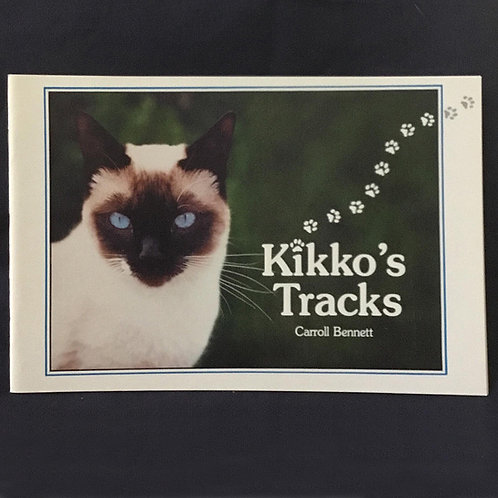 Kikko's Tracks by Carroll Bennett