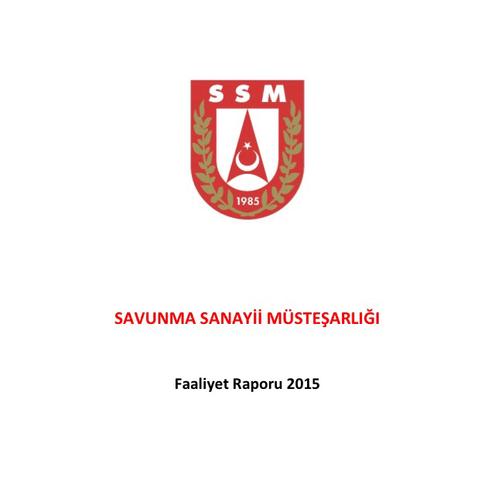 SSM 2015 Faaliyet Raporu Degerlendirmesi