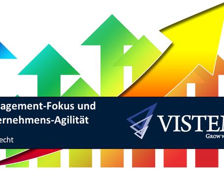 Management-Fokus und Unternehmens-Agilität