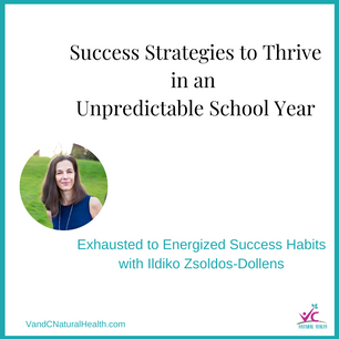 Success Strategies to Thrive in an Unpredictable School Year
