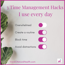 3 Time Management Hacks I Use Every Day