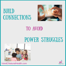 Build Connections to Avoid Power Struggles