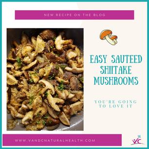 Easy Sauteed Shiitake Mushrooms Recipe