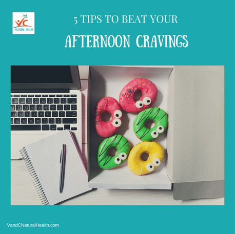 5 Tips To Beat Your Afternoon Cravings