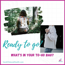 Is Your To-Go Bag Ready to Go?