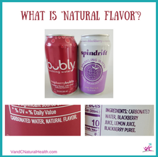 """Do you think natural flavors are """"natural""""?"""