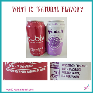 "Do you think natural flavors are ""natural""?"