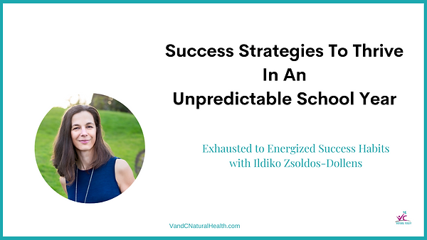 Success strategies to thrive in an unpre